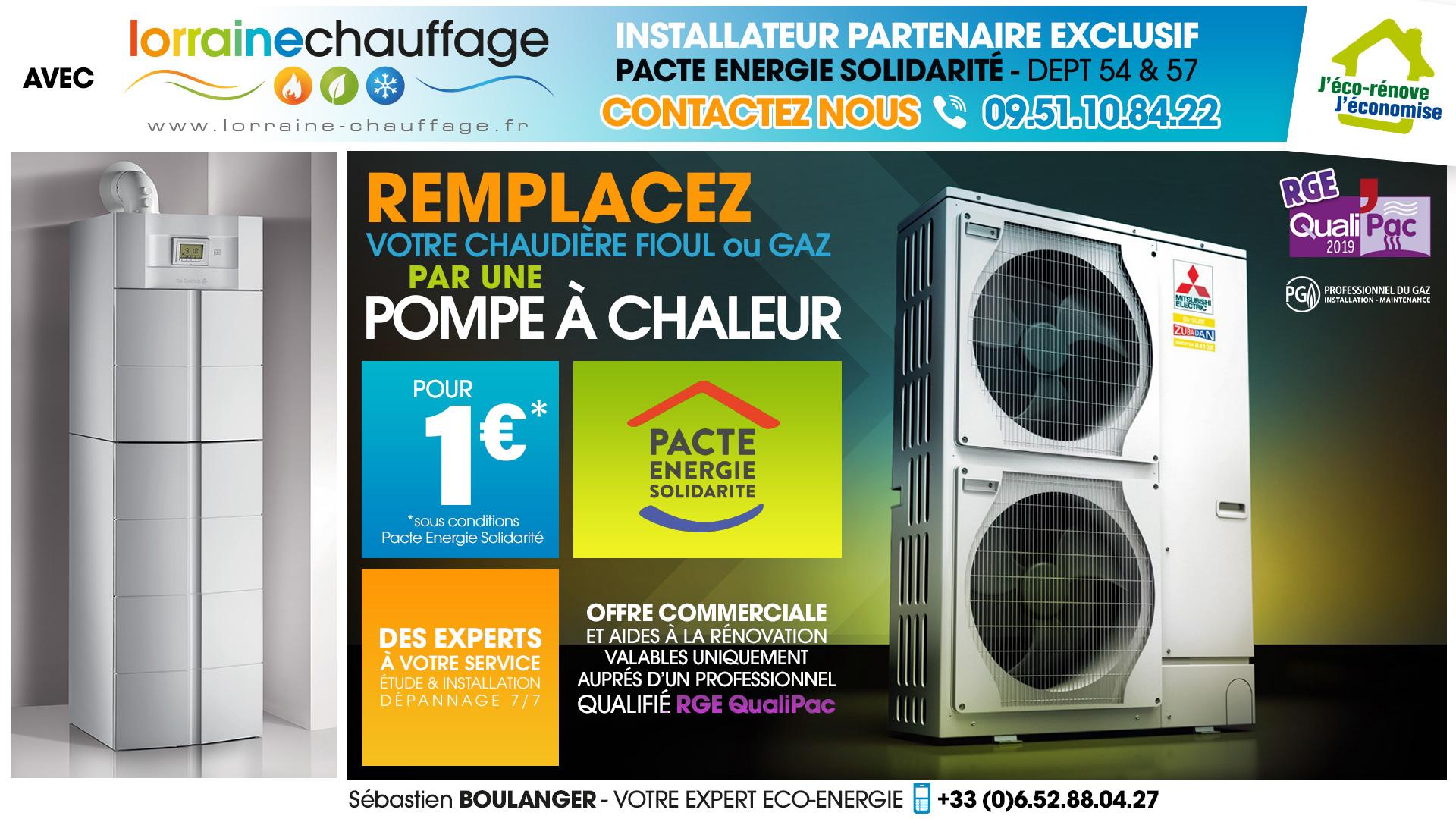 Installation Pompes-à-chaleur-à-1€ Lorraine-Chauffage Metz-Nancy